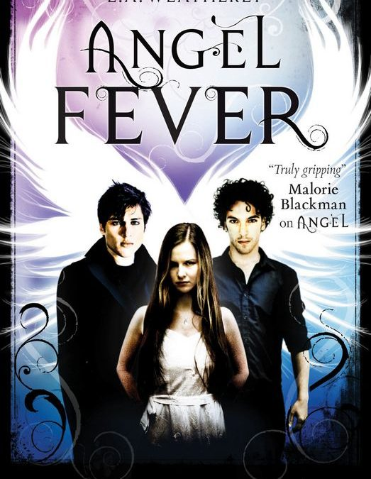 Angel Fever (The Angel Trilogy, Book 3)